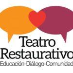 Teatro Restaurativo: el arte de cultivar comunidad.